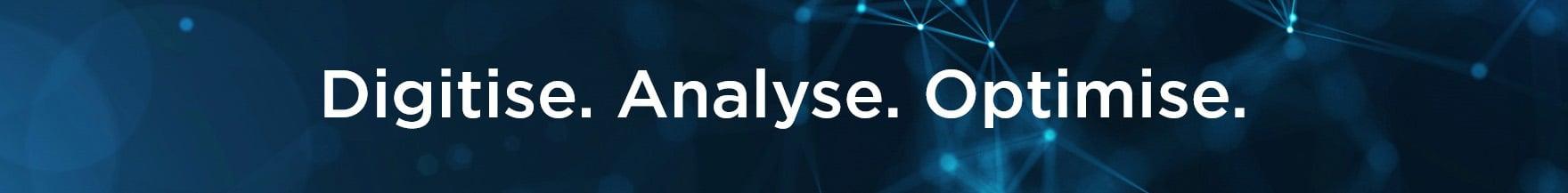 Digitise.Analyse.Optimise banner